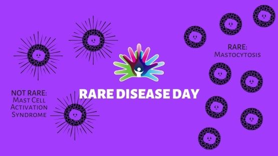 Rare Disease Day Mast Cells